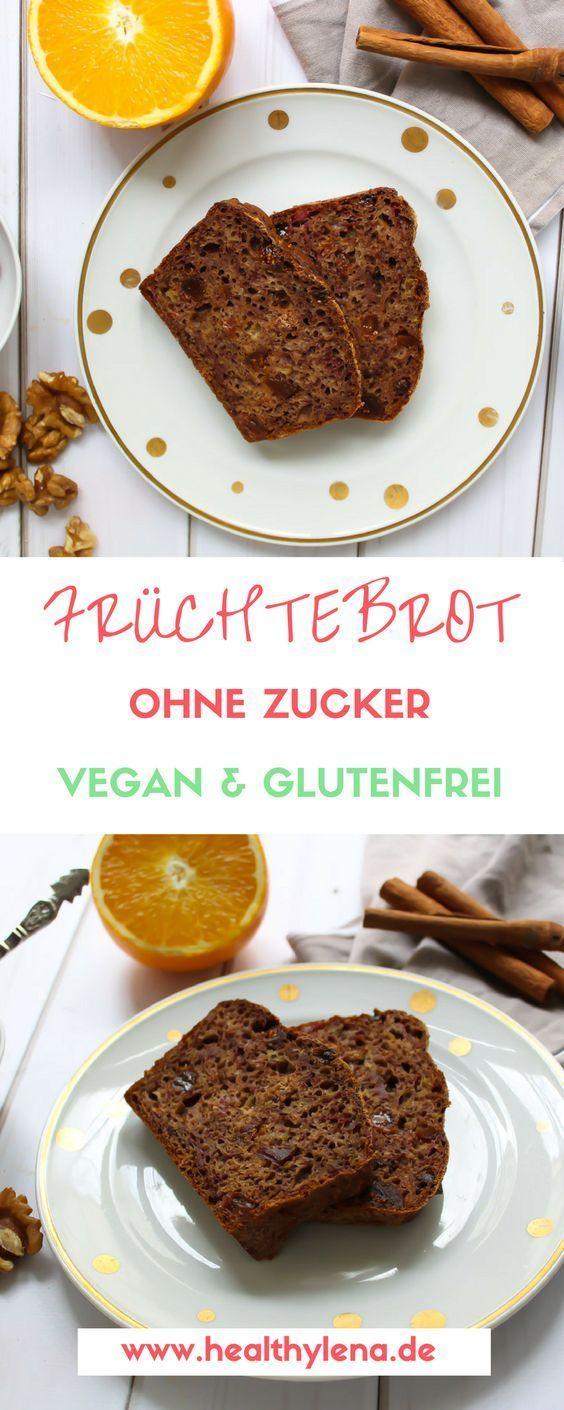 Winterliches Fruchtebrot Vegan Glutenfrei Ohne Zucker Vegan
