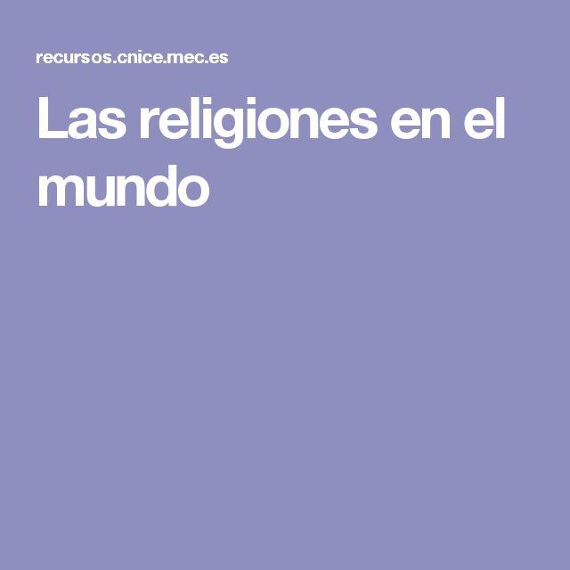 Las religiones en el mundo