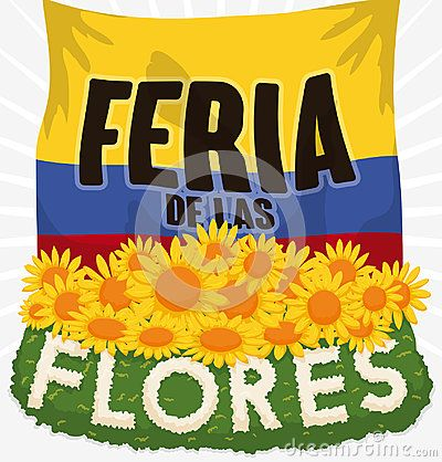 Poster with Colombian flag and beautiful floral arrangement and yellow daisies for Colombian Festival of the Flowers written in Spanish.