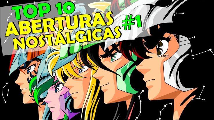 Top 10 Animes - Aberturas Nostálgicas  #01