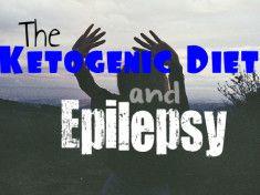 The Ketogenic Diet & Epilepsy // #Keto // #KetogenicDiet