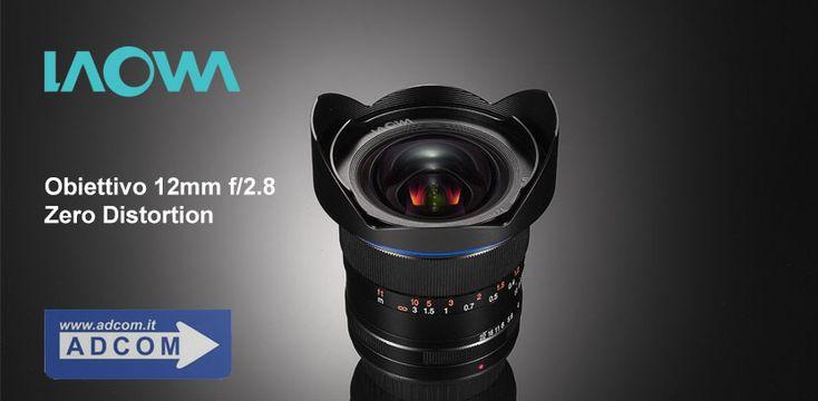 Laowa 12mm f/2.8 Zero Distortion: il super grandangolo per Full Frame privo di distorsione! Info: https://www.adcom.it/news.php?lang=it&idliv1=5&idn=427
