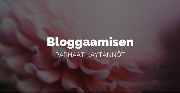 bloggaamisen_parhaat_kaytannot.png