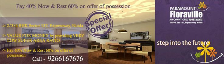 Best Offer - Pay 40% Now & Rest 60% on offer of possession  Paramount Floraville is a premium residential property in Noida, which has been built by the Paramount Group at Sector 137, Noida. Paramount Floraville offers a wide range of luxury homes in the form of 2, 3 and 4 BHK for sale. Call – 9266167676, http://www.paramount-floraville.co.in/