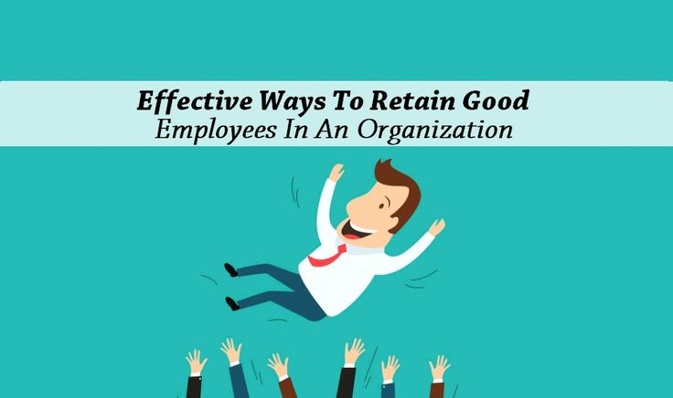 What are the #effective Ways To Retain Good #Employees In an #Organization? #Jobs #Recruitment #Hiring #Opportunities