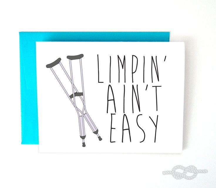 Get Well Soon Card Broken Bone Card Broken Leg Card Get Well Encouraging Card Illness Card