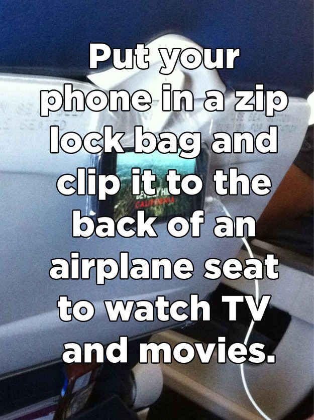 Watching your phone on flights, and 22 other life hacks.