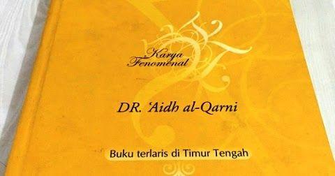 """""""Laa Tahzan"""" Buku Syeikh Al Qarni yang Lahir dari Balik Jeruji Penjara"""