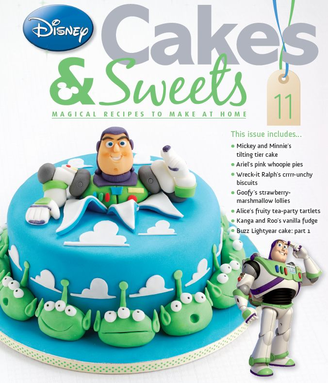 Issue 11 will take you to infinity and beyond! #disneycakesandsweets