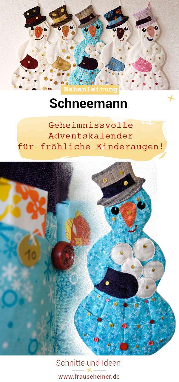 Adventskalender Schneemann | NÄHEN: Ideen auf meinem Blog ...