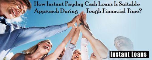 Instant Loans // How Instant Payday Cash Loans Is Suitable Approach... @ www.instant-loans.com.au