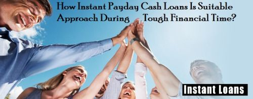 Instant Loans // How Instant Payday Cash Loans Is Suitable Approach... @ www.instant-loans.com.au