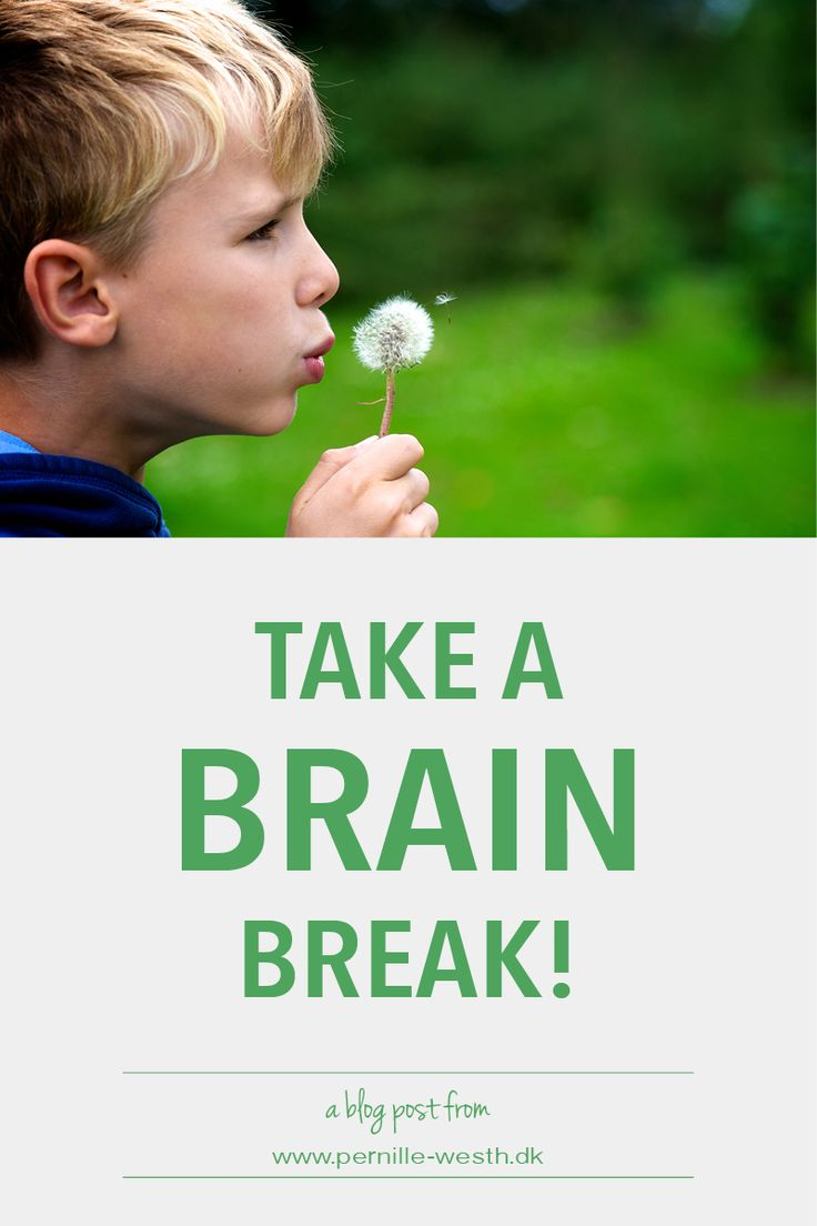 Do something good for your brain and yourself, take a brain break! Read my blog post; http://www.pernille-westh-blog.com/single-post/2016/07/04/Take-a-Brain-Break