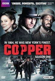 Copper (TV Series 2012– ) - IMDb Co-Directed by Clark Johnson and Clement Virgo