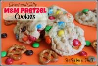 Six Sisters Sweet and Salty M & M Pretzel Cookies are moist and will fill your sweet and salty cravings! #SixSisterStuff