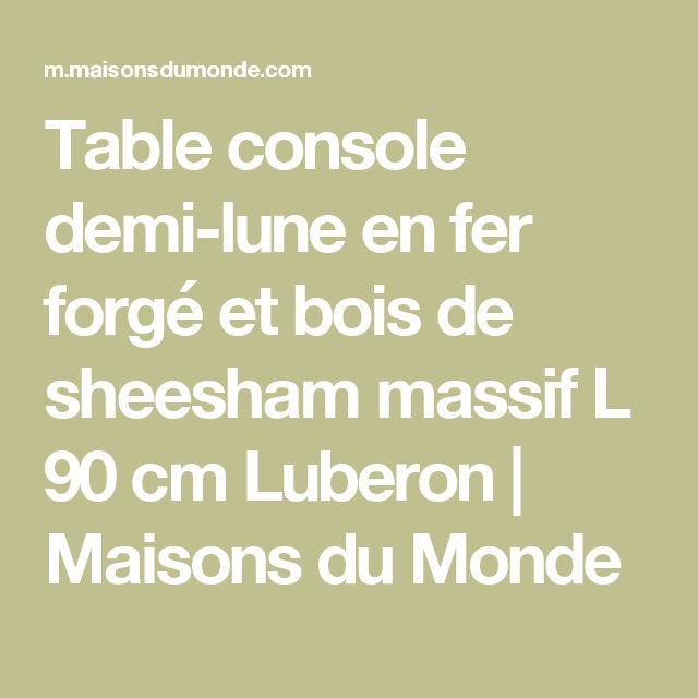 17 best ideas about table fer forg on pinterest ForConsole Demi Lune En Fer Forge