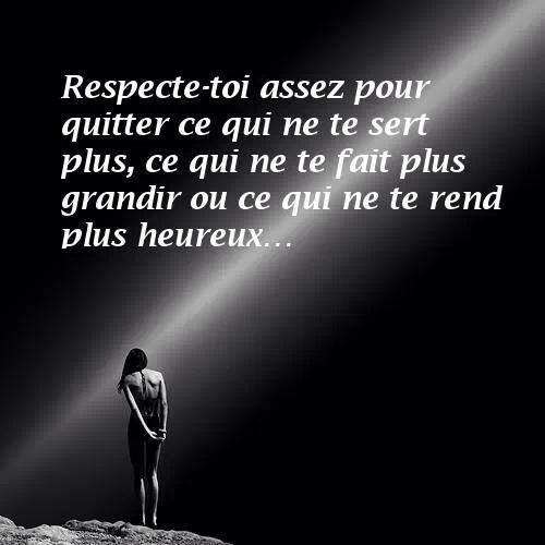 """""""Respecte toi assez pour..."""" #citation"""