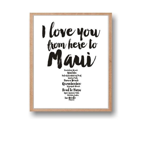 Maui Art Travel Wall Art I love you from here to Maui Travel Art Maui Instant Download Anniversay gift by Paffle Design
