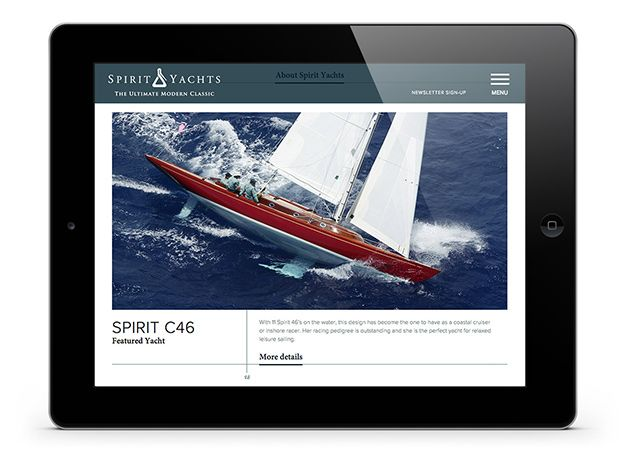 Master yacht builders, Spirit Yachts new website #website #tablet #ipad #design #yacht #spirityacht #sail See the porfolio of the work on Spirit Yachts here http://www.kingslandlinassi.com/projects/spirit-yachts/