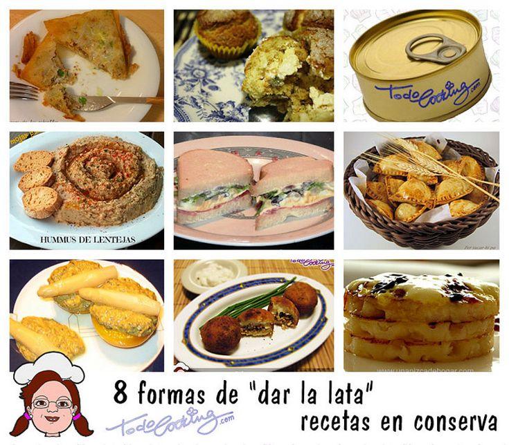 8 formas de dar la lata: recetas elaboradas con distintas conservas