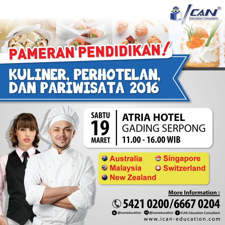 """Do you want to study Culinary, Hospitality or Tourism in overseas?  Come to event: Education Exhibition 2016 """"Pameran Pendidikan Kuliner, Perhotelan dan Perhotelan 2016"""". FREE open to public.  Come and meet best tourism, hotel and culinary school from: Malaysia, Singapore, Switzerland, Australia, and New Zealand.  Let's Sign Up Now! > www.ican-education.com/online"""