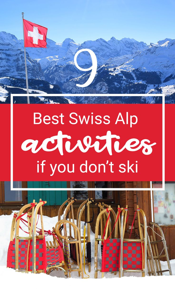 Traveling to Switzerland during the winter but don't ski? The Swiss Alps are definitely still worth a visit with lots of traditional activities for a winter wonderland experience!