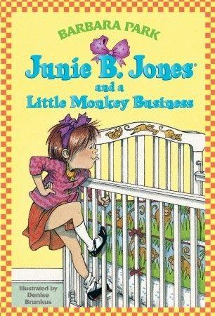 Junie B. Jones and a Little Monkey Business (Junie B. Jones #2)  by Barbara Park, Denise Brunkus (Illustrator)