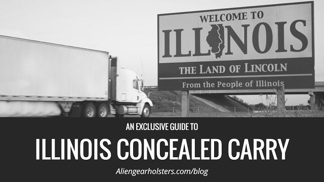 Illinois Concealed Carry - History Of Heavy Regulation.  Continue reading at: http://aliengearholsters.com/blog/illinois-concealed-carry/