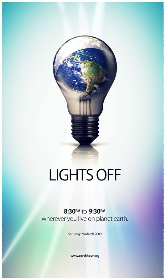 Turn the lights off for an hour on March 30, 2013 (8:30 PM local time) and help save the Earth. http://www.earthhour.org/