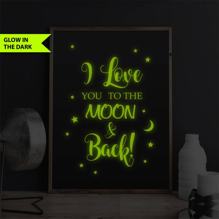 I Love You To The Moon And Back Print Nursery Decor Quote Kids Room Love Quote Wall Art Print Moon & Stars Nursery Decor Glow In The Dark by FixateDesigns on Etsy