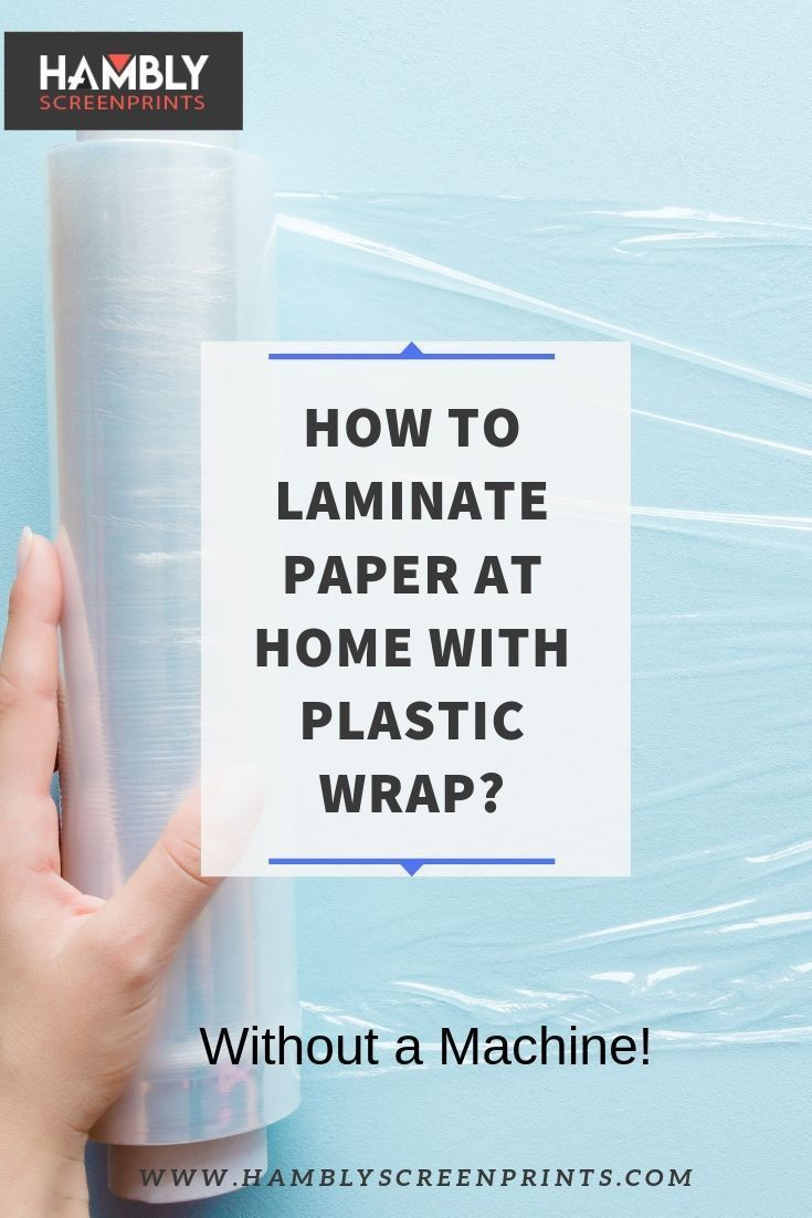 Lamination Diylamination Crafts Design How To Laminate Paper At Home With Plastic Wrap And Even Without A Machine If In 2020 Laminating Paper Plastic Wrap Paper