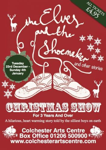 Colchester Arts Centre- Elves and the Shoemaker