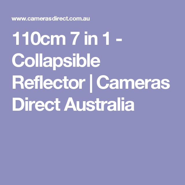 110cm 7 in 1 - Collapsible Reflector | Cameras Direct Australia
