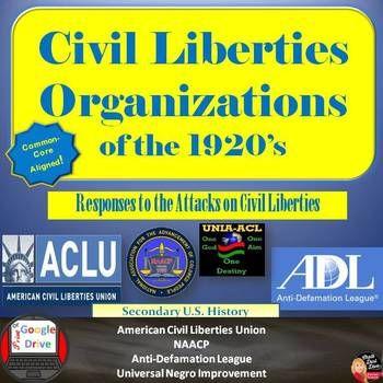 1920's Civil Liberties Organizations - ACLU NAACP UNIA ADL