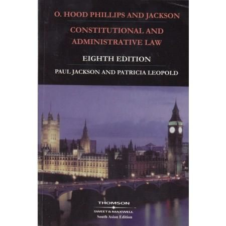 Constitutional and Administrative Law by PAUL JACKSON & PATRICIA LEOPOLD Edition : 2015