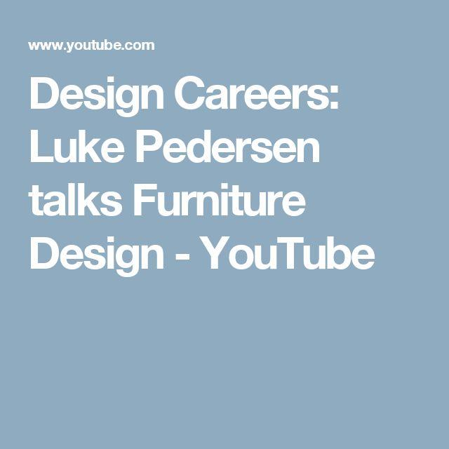 Design Careers: Luke Pedersen talks Furniture Design - YouTube