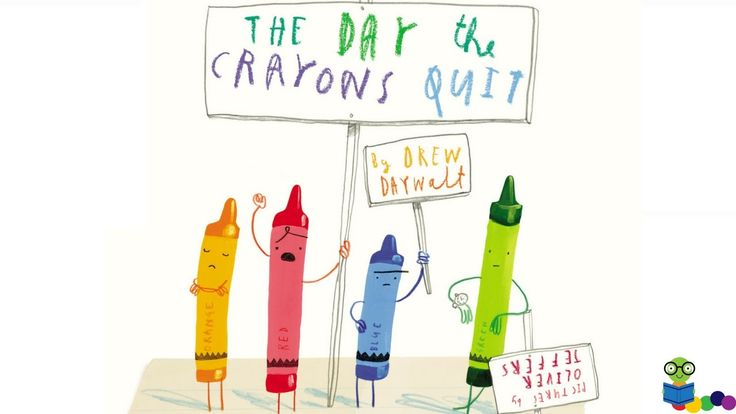 The Day the Crayons Quit by Drew Daywalt - Books for Kids Read Aloud