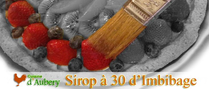 Recette du Sirop à 30° Baumé, Sirop d'Imbibage, Sirop à Génoise