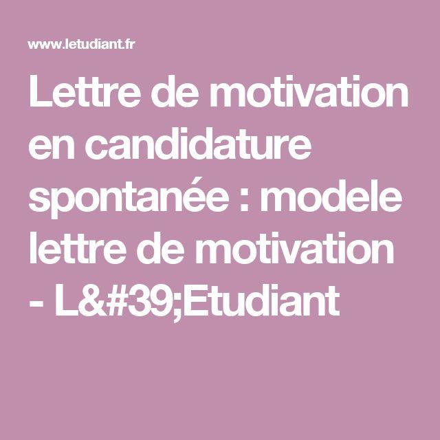 Lettre de motivation en candidature spontanée : modele lettre de motivation - L'Etudiant