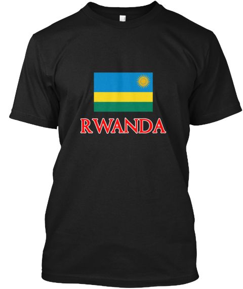 Rwanda Flag Design Black T-Shirt Front - This is the perfect gift for someone who loves Rwanda. Thank you for visiting my page (Related terms: Flag Rwanda,I Heart Rwanda,Rwanda,Rwandan,Rwanda Travel,I Love My Country,Rwanda Flag, Rwanda Map,Rw #Rwanda, #Rwandashirts...)