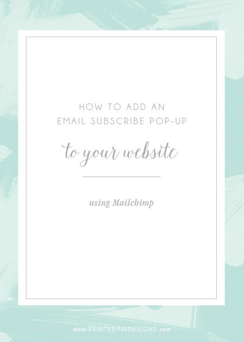 How To Add An Email Subscribe Pop Up To Your Website — Intentionally Designed