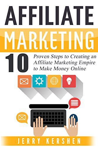 Affiliate Marketing: 10 Proven Steps to Creating an Affiliate Marketing Empire to Make Money Online (Affiliate Marketing Business, Affiliate Program, Affiliate ... System, Internet Marketing Passive Income).   Read the rest of this entry » http://duracmarketing.com/uncategorized/affiliate-marketing-10-proven-steps-to-creating-an-affiliate-marketing-empire-to-make-money-online-affiliate-marketing-business-affiliate-program-affiliate-system-internet-marketing-passive-i/ #Af