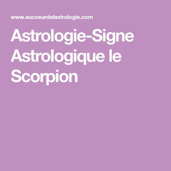 Astrologie-Signe Astrologique le Scorpion