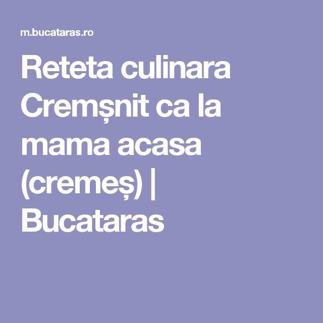 Reteta culinara Cremșnit ca la mama acasa (cremeș) | Bucataras