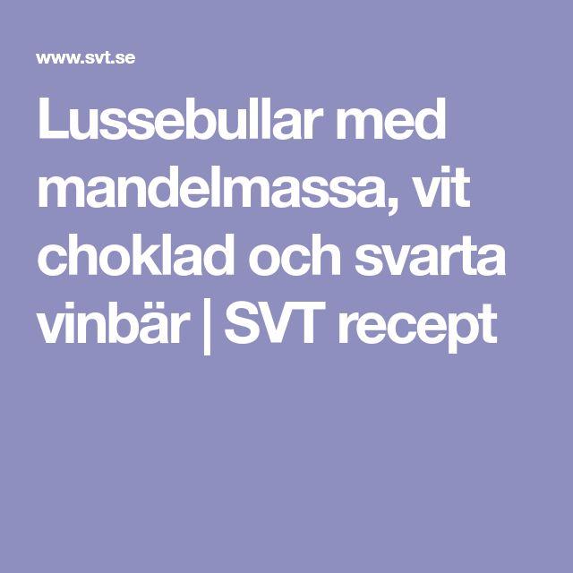 Lussebullar med mandelmassa, vit choklad och svarta vinbär | SVT recept
