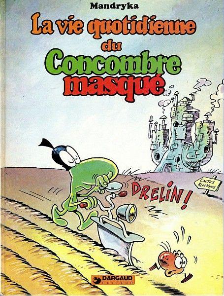 Mandryka, La vie quotidienne du Concombre masqué, 1981 /  Collections du Musée du Vivant - AgroParisTech