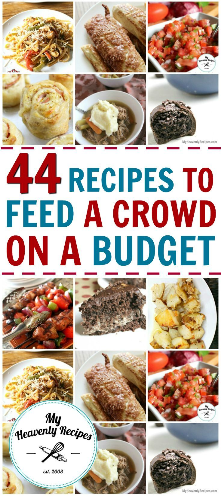 44 Recipes That Will Feed A Crowd On A Budget Feeding A Crowd Food For A Crowd Cheap Party Food