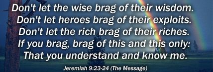 Jeremiah 9:23 | Jeremiah 9:23-24 - The Fellowship Site