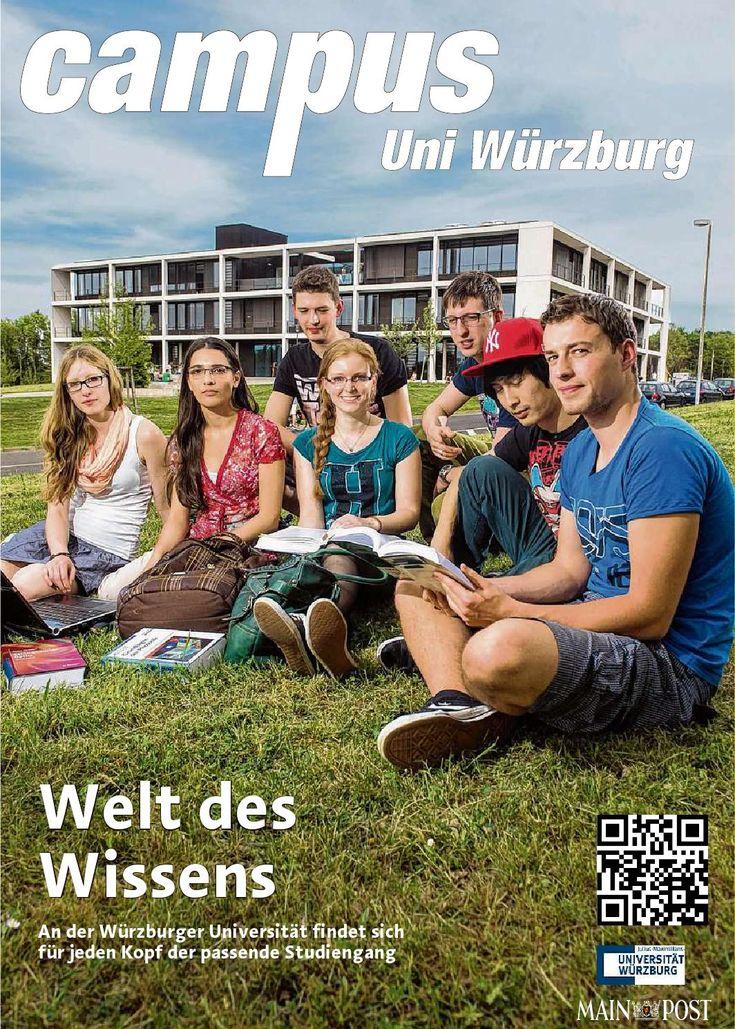 Campus Uni Würzburg Juni 2014  Viele Geschichten aus der Welt des Studiums: Das gemeinsame Magazin von Universität Würzburg und Main-Post