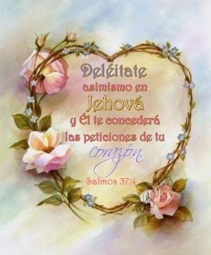 Sal 37:4  Deléitate asimismo en Jehová,  Y él te concederá las peticiones de tu corazón.  Sal 37:5  Encomienda a Jehová tu camino,  Y confía en él; y él hará.